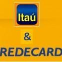 Itau-paga-11,8-bi-para-absorver-Redecard