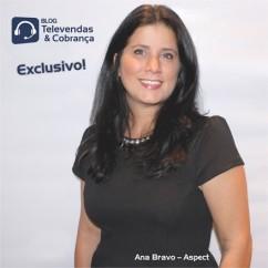 Exclusivo-ana-bravo-explica-os-principais-desafios-da-aspect-para-o-brasil-em-2014-televendas-cobranca-oficial